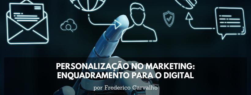 personalização no marketing - enquadramento para o digital