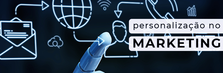 personalização no marketing - blog frederico carvalho