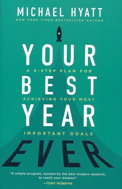 livro Michael Hyatt, Your Best Year - blog marketing digital