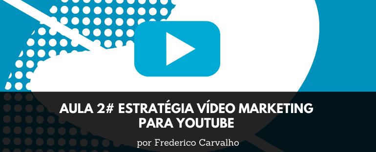 aula2 video marketing