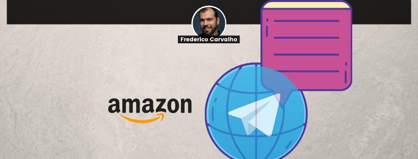 amazon-telegram-blog-marketing-digital-frederico