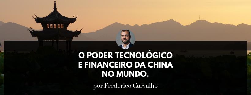 o poder tecnologia e financeiro da china no mundo