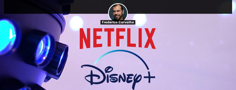 marketing digital netflix disney plus - a guerra do streaming